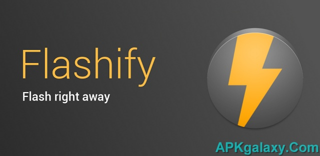 Flashify (for root users) Full v1 6 4 Apk | APKgalaxy