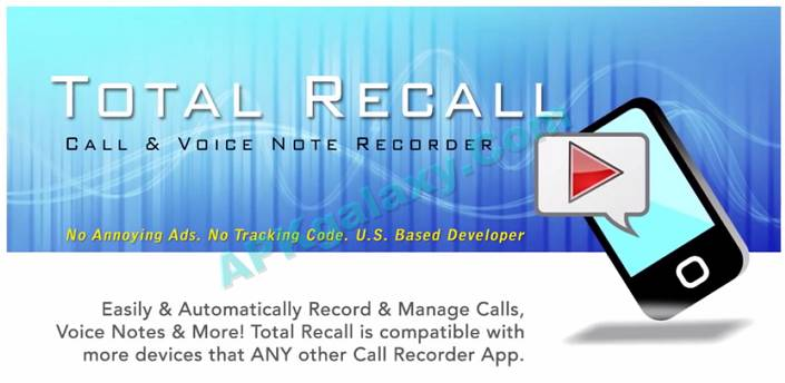 Call Recorder | Total Recall FULL 2 0 33 Apk | APKgalaxy