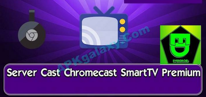Server Cast Chromecast/SmartTV Premium v0 7 7 build 162 Apk | APKgalaxy