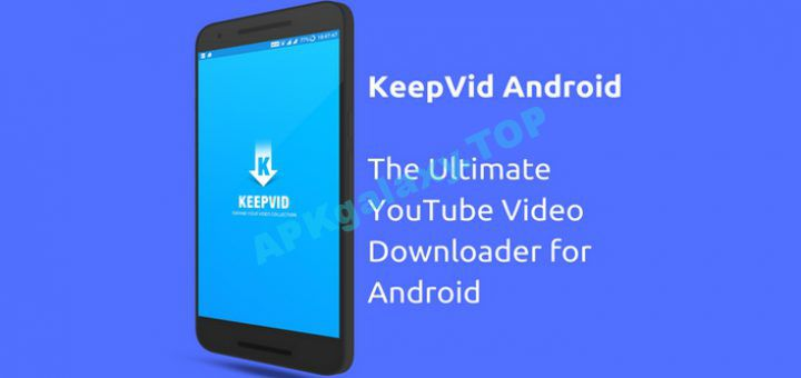 KeepVid – Ultimate HD Video Downloader v3 2 1 0 [Vip] Apk