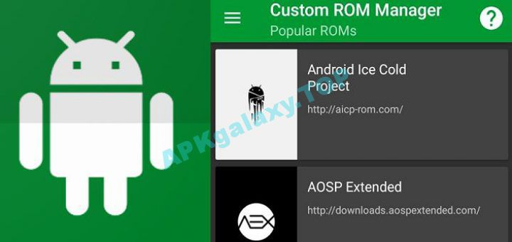 ROOT] Custom ROM Manager (Pro) v4 6 2 10-pro-stable Apk