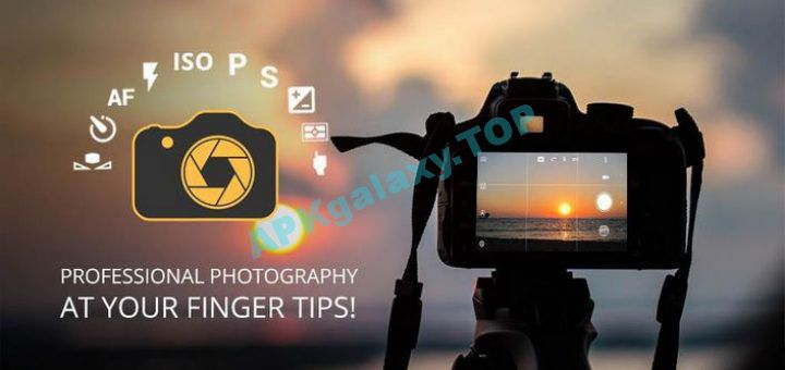 DSLR Camera Professional : Manual Camera v1 4D [Paid] Apk | APKgalaxy