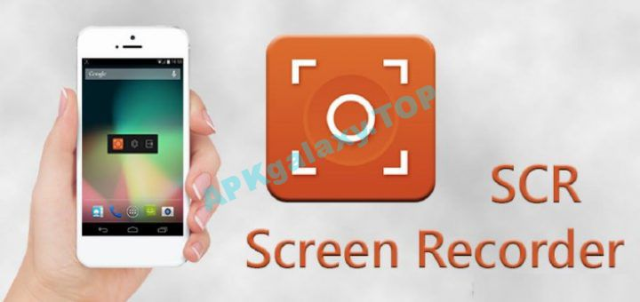 SCR Screen Recorder Pro ☆ root v1 0 5 [Offline Mod] Apk | APKgalaxy