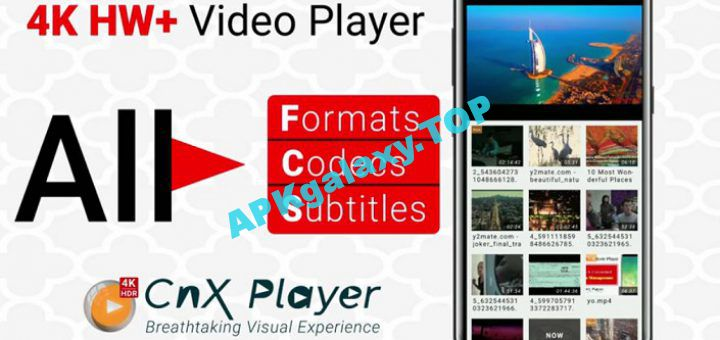 Play All 4K Video Player – Cast to TV CnX Player Apk