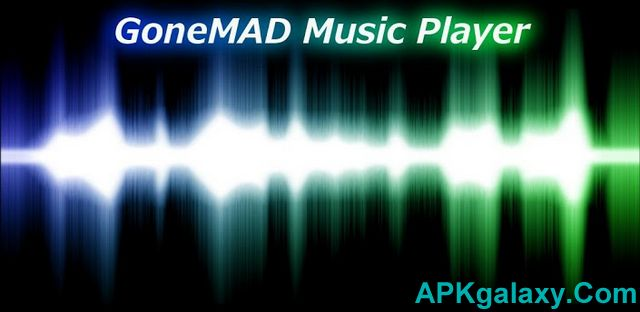 GoneMAD_Music_Player