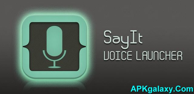 SayIt_Voice_Launcher