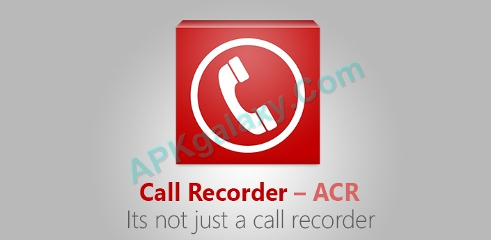 Call Recorder – ACR Apk