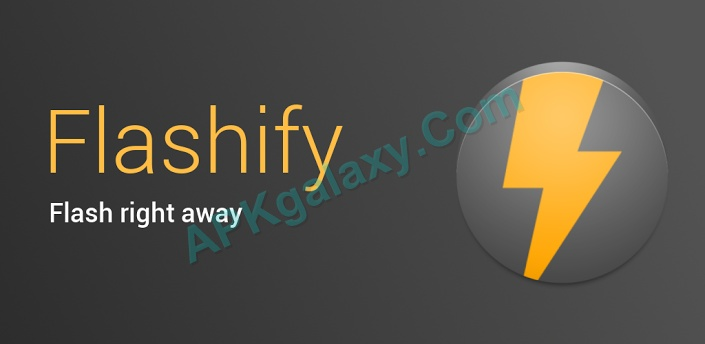 Flashify FULL (for root users) Apk