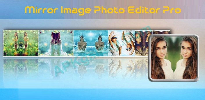 Mirror Image Photo Editor Pro Apk