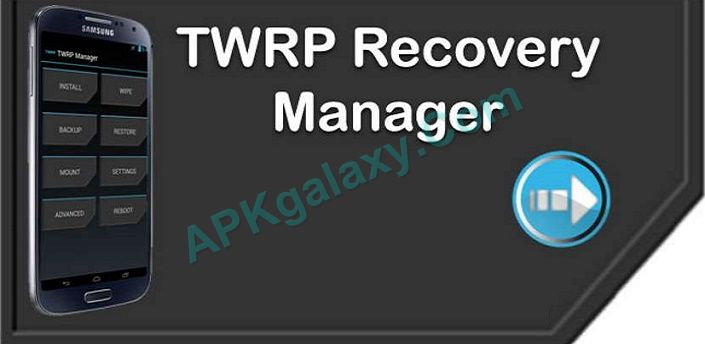 TWRP Manager FULL (ROOT) Apk
