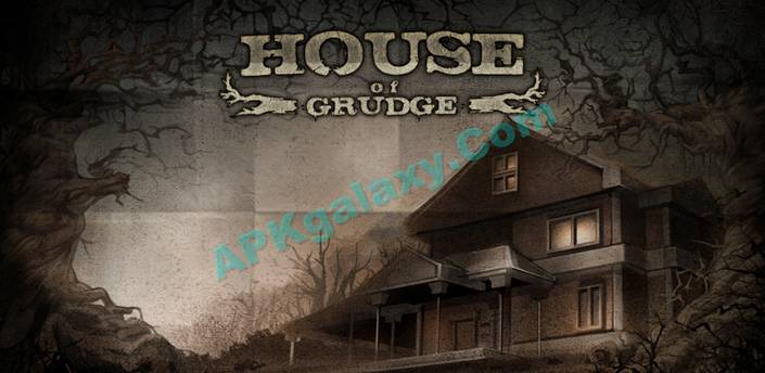 House of Grudge Apk