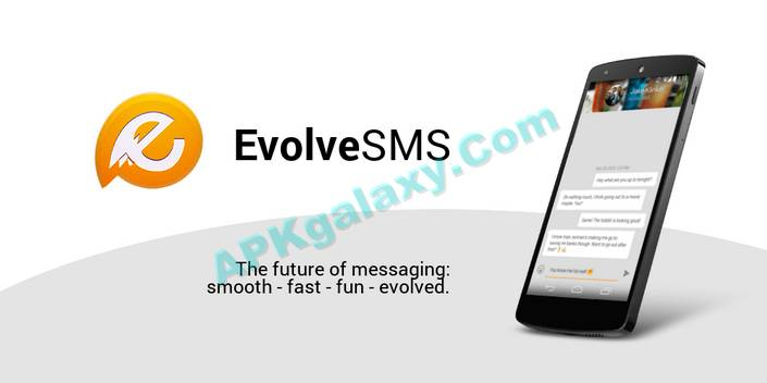 EvolveSMS FULL Apk