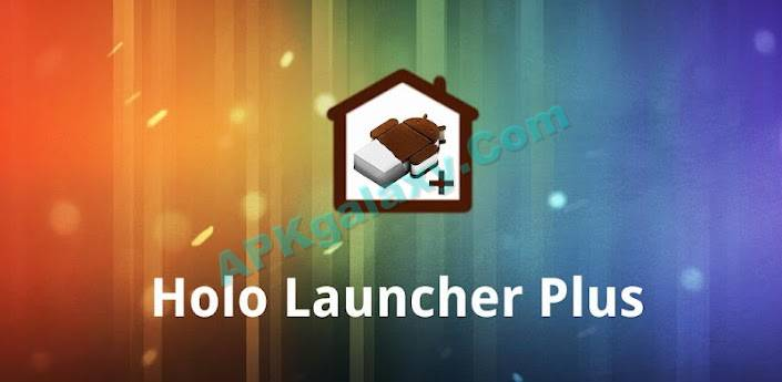 Holo Launcher Plus Apk
