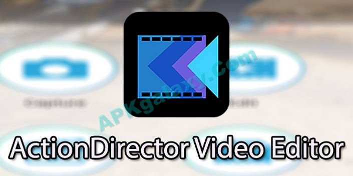 ActionDirector Video Editor Apk
