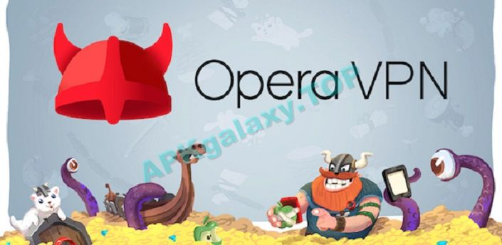 Opera Free VPN – Unlimited VPN Apk