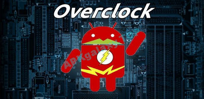 Overclock for Android Apk