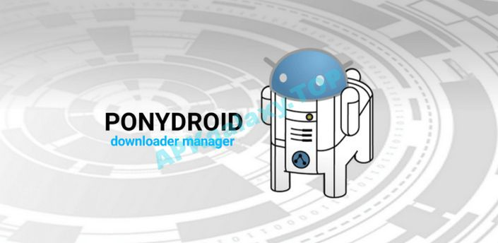 Ponydroid Download Manager Apk