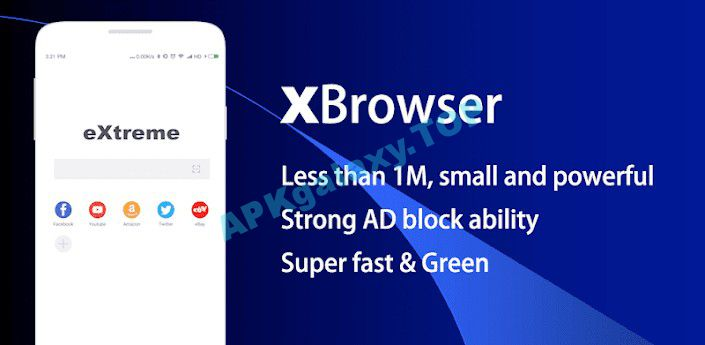 XBrowser – Super Fast & mini Apk