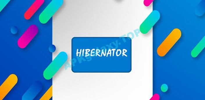 Hibernator – Hibernate Apps & Save Battery Pro Apk