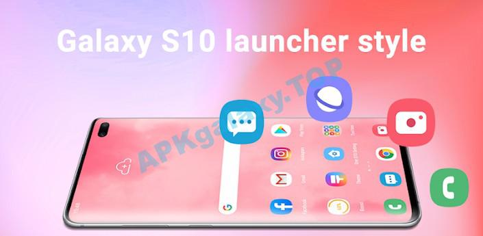 Super S10 Launcher for Galaxy S8 S9 S10 J launcher Apk
