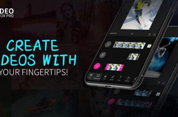 Video Editor PRO – Create videos within ONE tap Apk
